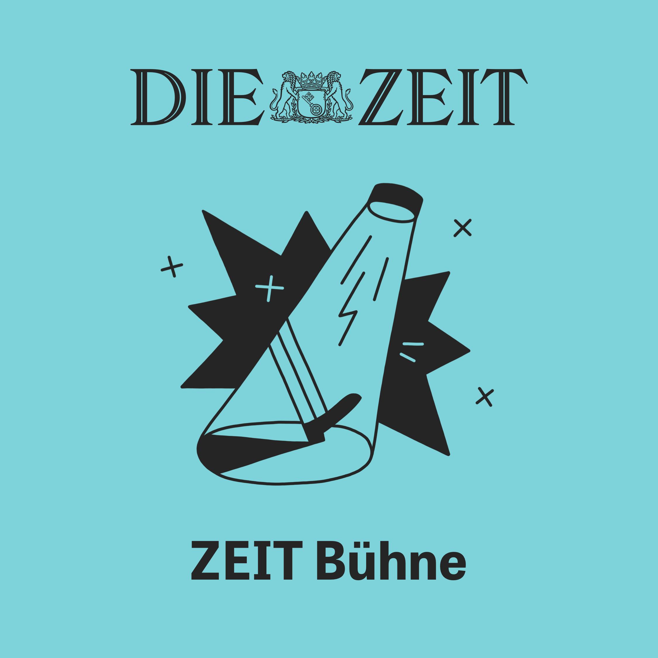 ZEIT Podcast – ZEIT BÜHNE
